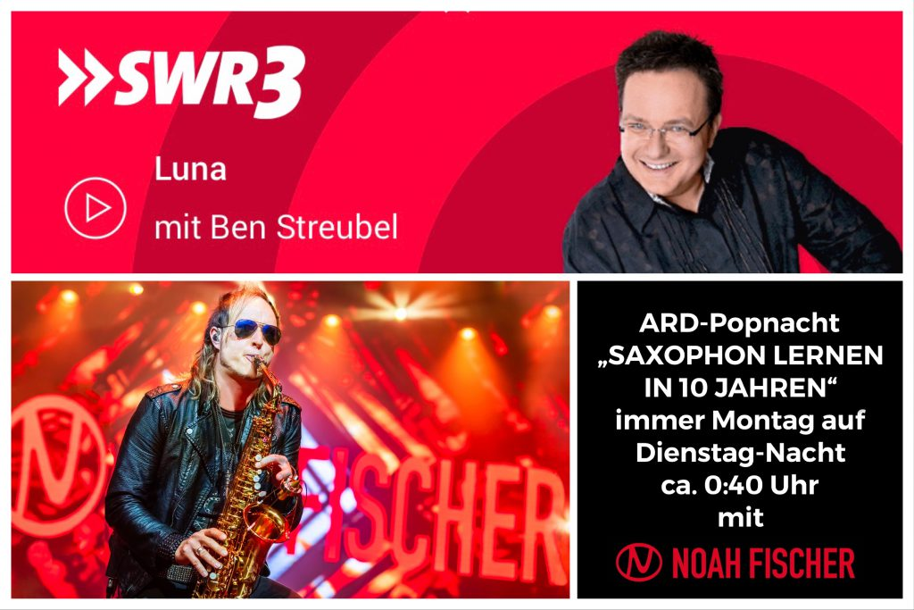 Noah Fischer - ARD-Popnacht mit Ben Streubel - SWR3 - Saxophon Lernen in 10 Jahren
